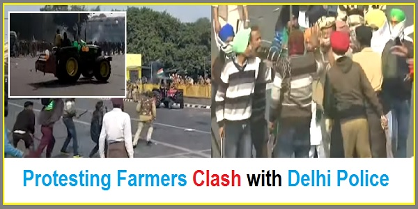 Protest Of Farmers In India Getting Worst As Farmers Clash With Delhi Police